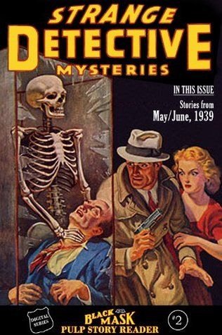 Black Mask Pulp Story Reader #2 (The Black Mask Pulp Story Reader) by Mary L. Moore, Keith Alan Deutsch, Keith B. Shaw