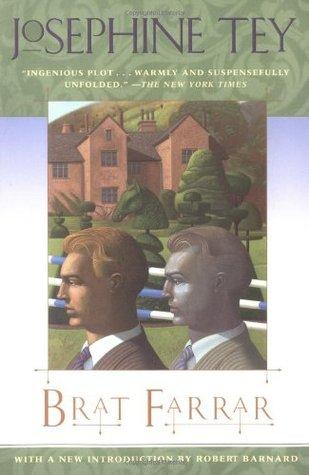 Brat Farrar by Josephine Tey, Robert Barnard