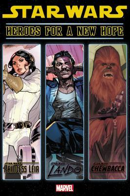 Star Wars: Heroes for a New Hope by Mark Waid, Charles Soule, Paul Mounts, Alex Maleev, Rachel Dodson, Terry Dodson, Jordie Bellaire, Phil Noto, Joe Caramagna, Gerry Duggan