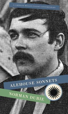 Alehouse Sonnets by Norman Dubie
