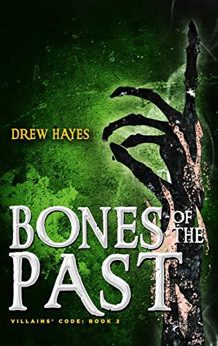 Bones of the Past by Drew Hayes