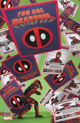You Are Deadpool by Paco Díaz, Al Ewing, Salvador Espin, Salva Espin, GURU-eFX