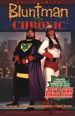 Bluntman and Chronic by Pat Garrahy, Mike Allred, Michael Avon Oeming, Kevin Smith