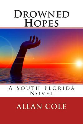 Drowned Hopes by Allan Cole