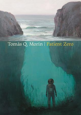 Patient Zero by Tomas Q. Morin