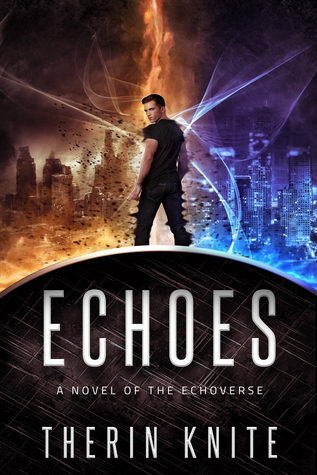 Echoes by Therin Knite