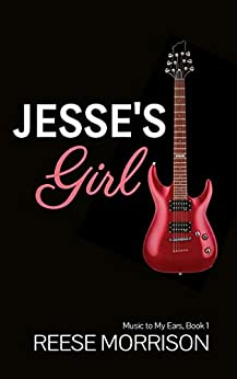 Jesse's Girl by Reese Morrison