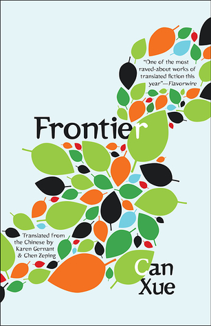 Frontier by Porochista Khakpour, Chen Zeping, Karen Gernant, Can Xue