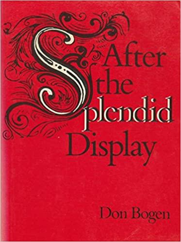 After the Splendid Display by Don Bogen
