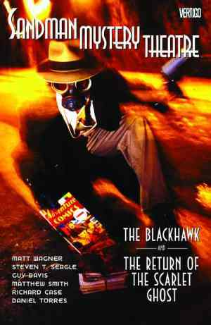 Sandman Mystery Theatre, Vol. 8: The Blackhawk and the Return of the Scarlet Ghost by Steven T. Seagle, Matthew Smith, Daniel Torres, Richard Case, Matt Wagner, Guy Davis