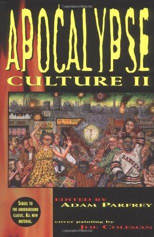 Apocalypse Culture II by Colin Wilson, Dan Kelly, more…, Robert Sterling, Wes Thomas, George Petros, Adam Parfrey, David Woodard, Chris Campion