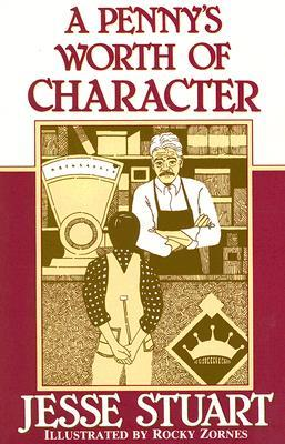 A Penny's Worth of Character by Jesse Stuart, Jerry A. Herndon, Jim Wayne Miller