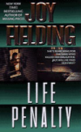 Life Penalty by Joy Fielding