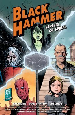 Black Hammer: Streets of Spiral by Mike Allred, Dean Ormston, Jeff Lemire