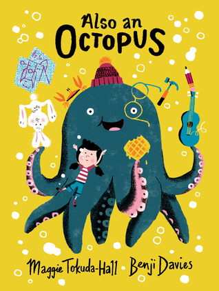 Also an Octopus by Benji Davies, Maggie Tokuda-Hall