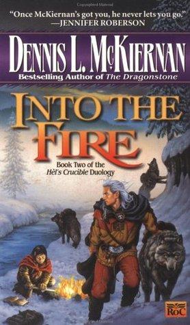 Into the Fire by Dennis L. McKiernan
