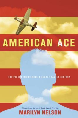 American Ace by Marilyn Nelson