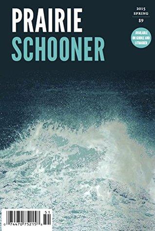 Prairie Schooner (Spring 2015) by Aurvi Sharma, Amit Majmudar, Bhavin Tailor, Amina Gautier, Titsian Tabidze, Kwame Dawes, Vandana Khanna