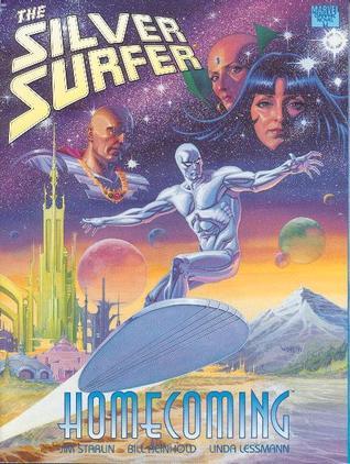 Silver Surfer: Homecoming by Willie Schubert, Jim Starlin, Bill Reinhold