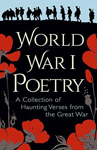 World War I Poetry by Wilfred Owen, Siegfried Sassoon, Edith Wharton, Rupert Brooke