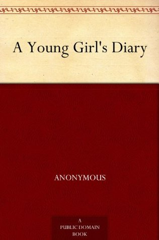 A Young Girl's Diary by Sigmund Freud, M. Eden Paul, Grete Lainer, Cedar Paul
