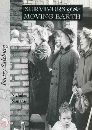 Survivors of the Moving by Nicholas Samaras