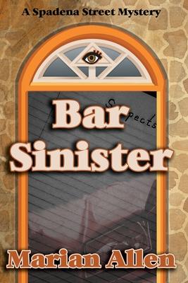 Bar Sinister: Bar Sinister by Marian Allen