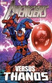 Avengers vs. Thanos by Don Heck, Steve Englehart, John Buscema, Jim Starlin, Mick Zeck, Bob Brown, Mike Friedrich, Steve Gerber