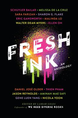 Fresh Ink: An Anthology by Lamar Giles
