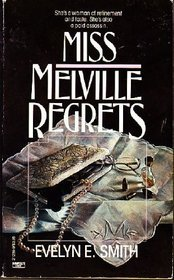 Miss Melville Regrets by Evelyn E. Smith