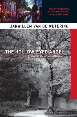 The Hollow-Eyed Angel by Janwillem Van De Wetering