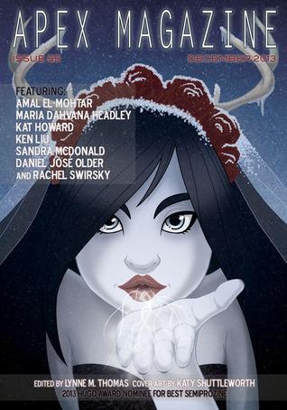 Apex Magazine Issue 55 by Rachel Swirsky, Maria Dahvana Headley, Daniel José Older, Sandra McDonald, Adam Pracht, Kat Howard, Amal El-Mohtar, Ken Liu, Lynne M. Thomas