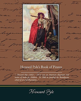 Howard Pyle S Book of Pirates by Howard Pyle