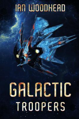 Galactic Troopers by Ian Woodhead