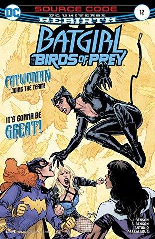 Batgirl and the Birds of Prey #12 by Allen Passalaqua, Shawna Benson, Julie Benson, Roge Antonio, Yanick Paquette, Nathan Fairbairn