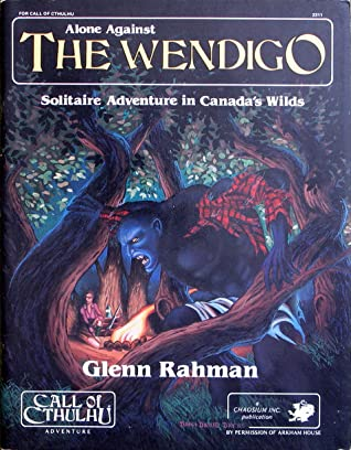 Alone Against the Wendigo by Glenn Rahman