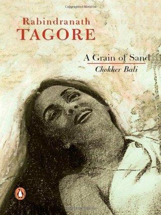 A Grain of Sand by Rabindranath Tagore, Sreejata Guha