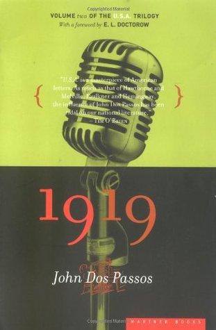 1919 by John Dos Passos, E.L. Doctorow