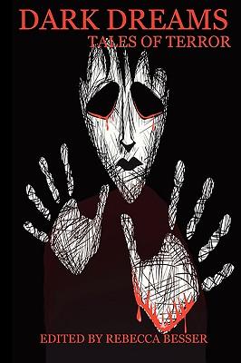 Dark Dreams: Tales of Terror by Anthony Giangregorio, M. Sadil C. Versfelt C. Rene