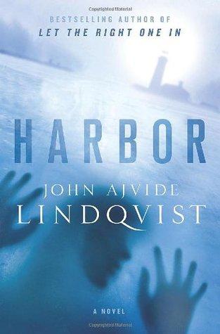 Harbor by Marlaine Delargy, John Ajvide Lindqvist