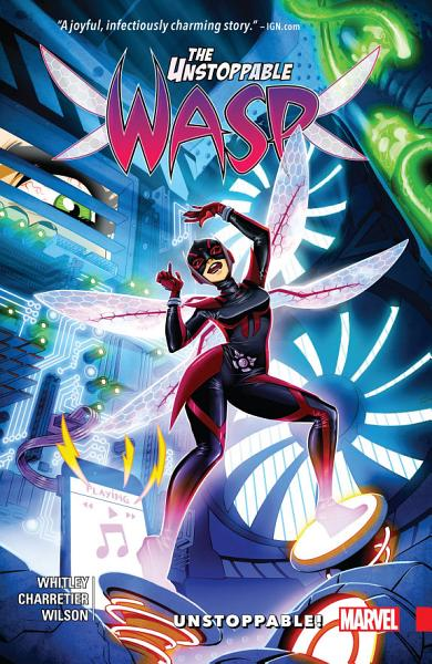 The Unstoppable Wasp (2017) #1 by