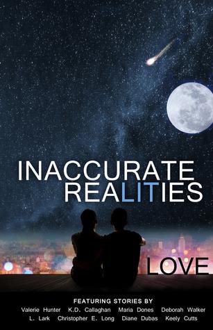 Love by Diane Dubas, Deborah Walker, K.D. Callaghan, L. Lark, Christa Seeley, Keely Cutts, Maria Dones, Valerie Hunter, Christopher E. Long