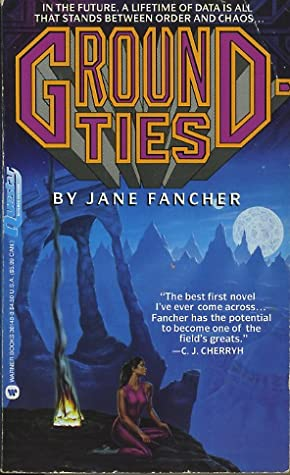 Groundties by Jane S. Fancher