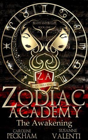 Zodiac Academy: The Awakening by Susanne Valenti, Caroline Peckham