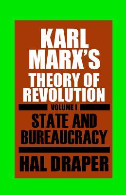 Karl Marxâ (Tm)S Theory of Revolution I by Hal Draper