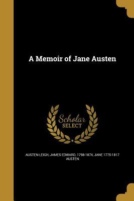 A Memoir of Jane Austen by Jane Austen