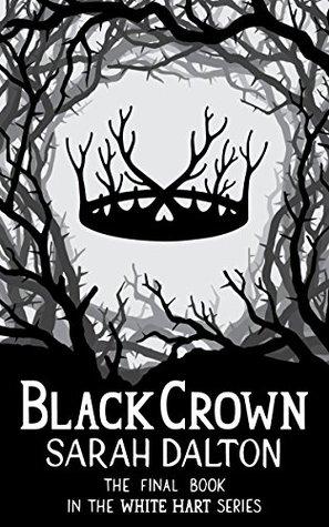 Black Crown by Sarah Dalton