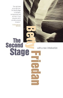 The Second Stage: With a New Introduction by Betty Friedan