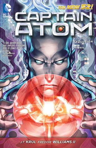 Captain Atom, Vol. 1: Evolution by J.T. Krul, Freddie E. Williams II
