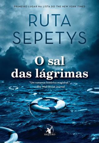 O sal das lágrimas by Ruta Sepetys
